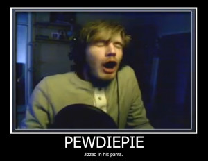 Pewdiepie Funny Pictures Pewdiepie motivational.
