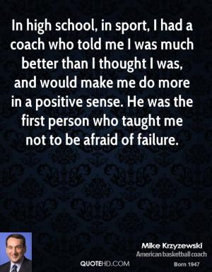... -krzyzewski-mike-krzyzewski-in-high-school-in-sport-i-had-a-coach.jpg