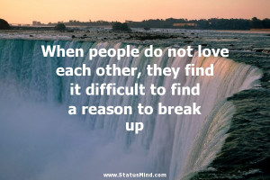 Break Up Quotes For Facebook Status ~ Best Break up Quotes and Sayings