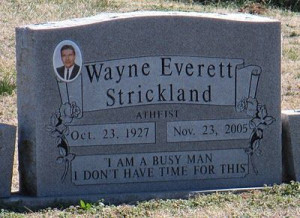 Interesting headstone: What an interesting quote to put on a headstone ...