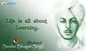 Shaheed Sardar Bhagat Singh photos, wishes, wallpapers Quotes