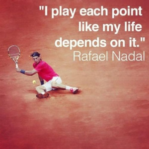 Rafael Nadal tennis quote #tennsiquotes // Tennis at Rolling Hills ...