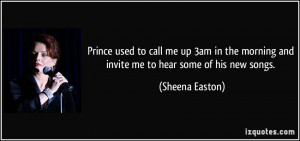 More Sheena Easton Quotes