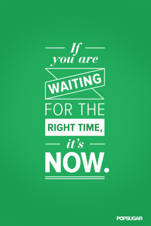 Quote About the Right Time to Start Working Out
