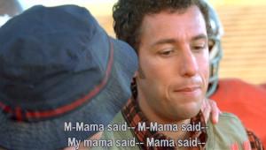 Waterboy Mama Says Quotes Too bad mama says origin is