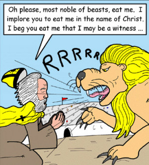 St. Ignatius of Antioch cartoon, he was the man! Source: http://www ...