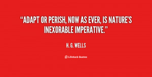 quote-H.-G.-Wells-adapt-or-perish-now-as-ever-is-3893.png