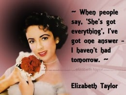 Quotes by Elizabeth Taylor