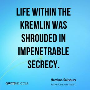 Harrison Salisbury - Life within the Kremlin was shrouded in ...