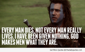 ... -Film-Mel-Gibson-Quote-Scottish-Scotland-Quotes-Sayings-Life-Pics.jpg