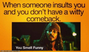 When someone insults you.. | Funny Pictures and Quotes