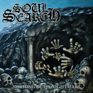 "SOUL SEARCH – ""Nothing But a Nightmare"" [EP] (2013)"