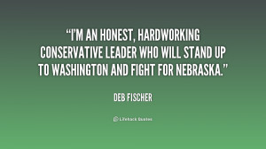 File Name : quote-Deb-Fischer-im-an-honest-hardworking-conservative ...