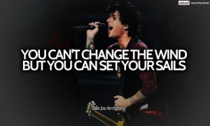 Green, Greenday Oth Band, Billy Joe Armstrong Quotes, Band Quotes ...