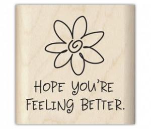 Hope You're Feeling Better Wallpaper