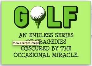 Golf #Jokes #AintThatTheTruth!