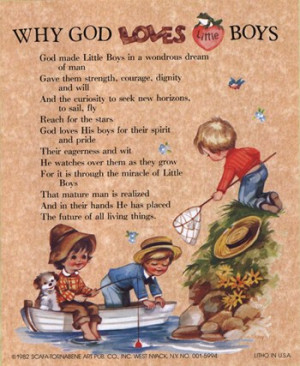 , inspirational quotes, quotations, why god loves little boys ...