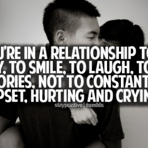 Youre-in-a-relationship-to-be-happy-to-smile-to-laugh-to-make-memories ...