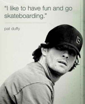 Skateboarding Quotes | I like to have fun and go skateboarding