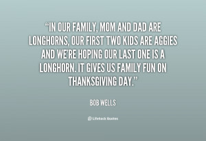 quote-Bob-Wells-in-our-family-mom-and-dad-are-146807.png