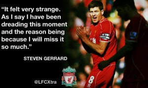 12 key quotes from departing skipper Steven Gerrard