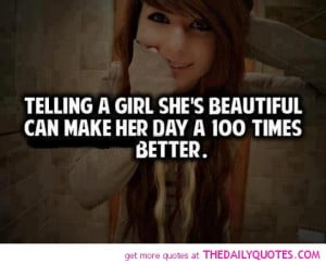 telling-girl-shes-beautiful-quote-pic-happy-teen-girlie-quotes ...