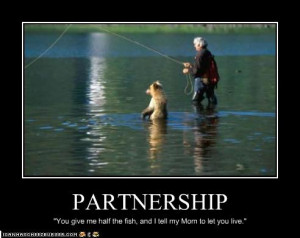 funny fishing picture, funny bear picture, funny partnership, quote ...