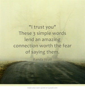 trust you These 3 simple words lend an amazing connection worth the ...