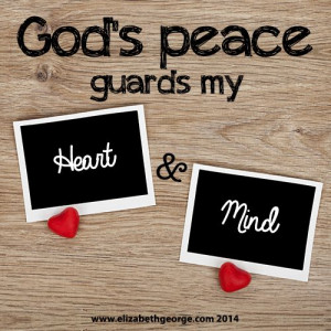 God's peace guards my heart and mind.