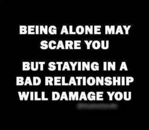 Being alone vs becoming damaged
