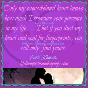 Treasure Your Presence In My Life..