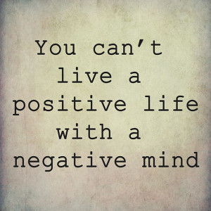 Changing Negativity into Positivity: 8 Quotes to Change Your ...