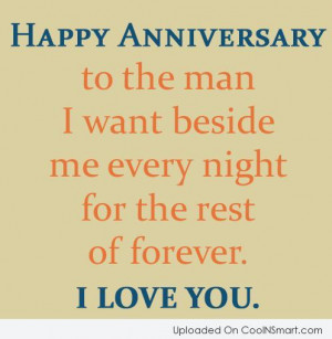 Anniversary Quote: Happy anniversary to the man I want...