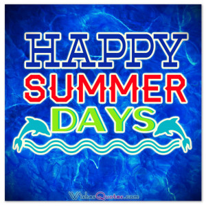 Happy Summer Messages and Summer Quotes