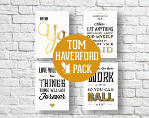 Tom Haverford Quotes, TV Quotes, 5x7, Typography Print, Black and ...