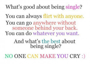 The truth and benefits of being single.