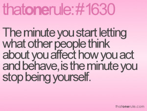 Quote About Being Yourself And Not Caring What Others Think
