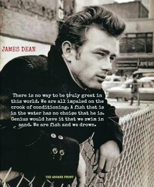 James Dean quotes