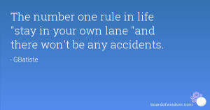 The number one rule in life