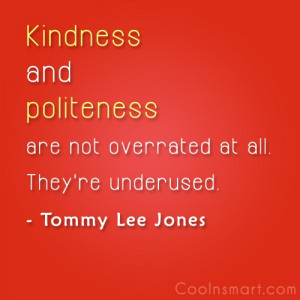 Politeness Quotes and Sayings