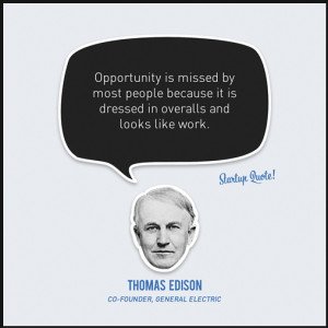 General Electric Co-Founder Thomas Edison Quote On Startup