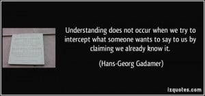 ... -someone-wants-to-say-to-us-by-claiming-hans-georg-gadamer-230778.jpg