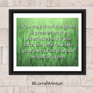 Grass is Greener, Green, Quote, Saying, Grass, Inspirtation, Printable ...
