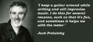 Jack prelutsky famous quotes 3