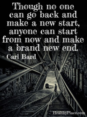 ... new start, anyone can start from now and make a brand new end. www