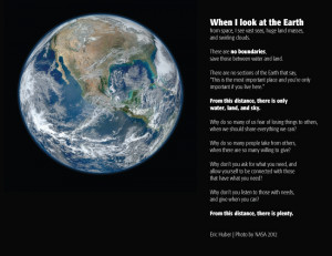When I look at the Earth from space, I see vast seas, huge land ...