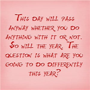 What Are You Going to Do Differently?
