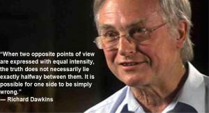 ihatepeacocks:Good Quote from Richard Dawkins