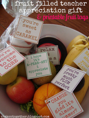 ... this fruit filled teacher appreciation gifts printable fruit tags