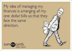 Funny-ecard-Managing-my-finances-resizecrop--.jpg